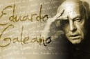 """Εντουάρντο Γκαλεάνο: """"Το έθνος που υπακούει δεν είναι πια έθνος, είναι η ηχώ ξένων"""""""